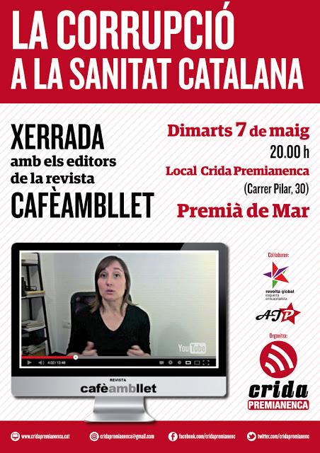 """[7 de maig] Xerrada amb CAFÈAMBLLET: """"La corrupció a la sanitat catalana"""""""