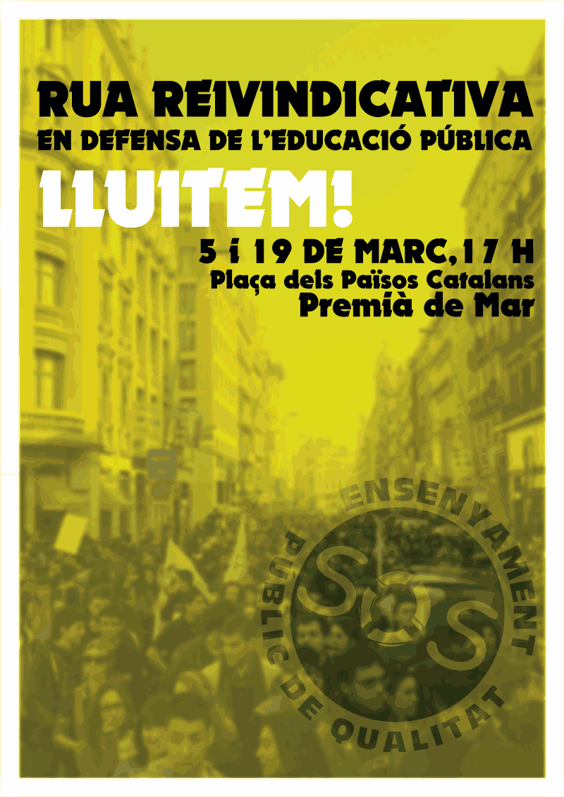 [19 de març] Rua reivindicativa en defensa de l'educació pública