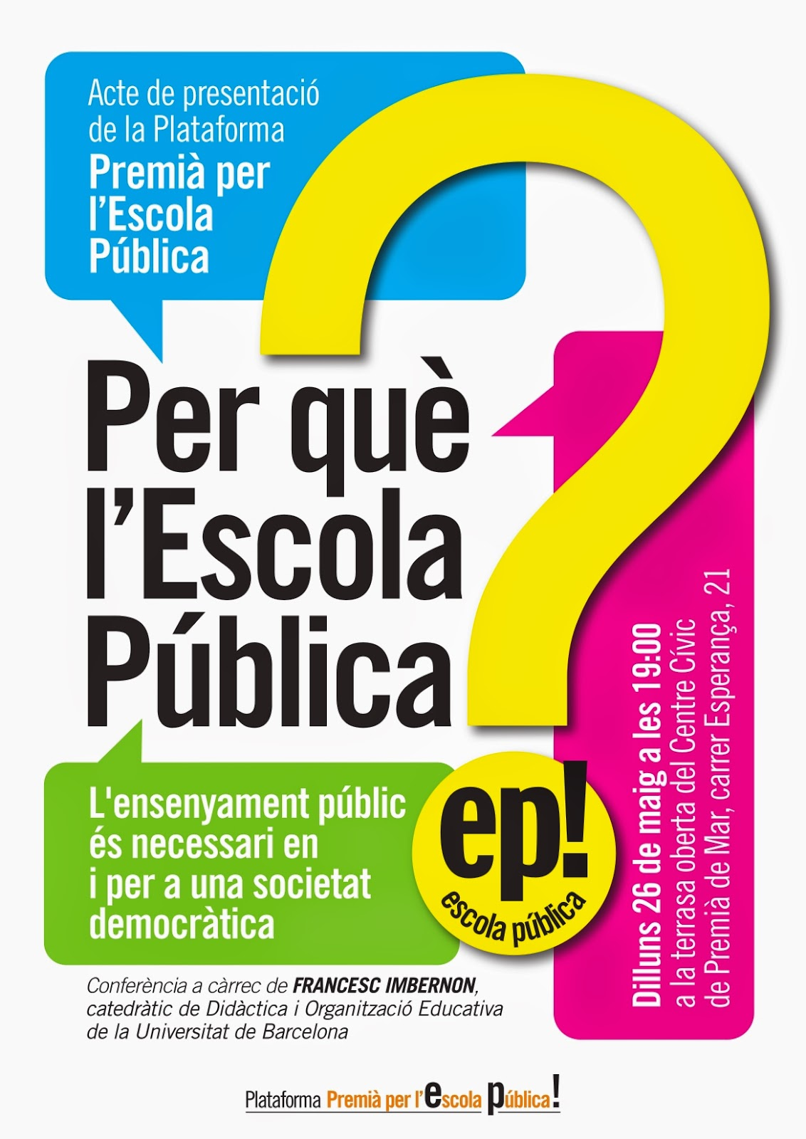 [26 de maig] Presentació de la Plataforma Premià per l'Escola Pública