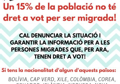 Garantim el dret a vot de les persones migrades! Informa't sobre els teus drets polítics a les eleccions municipals!
