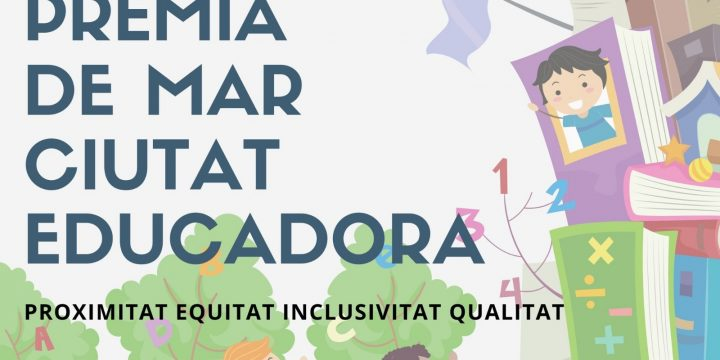 Premià de Mar, ciutat educadora: Proximitat, Equitat, Iclusivitat i Qualitat