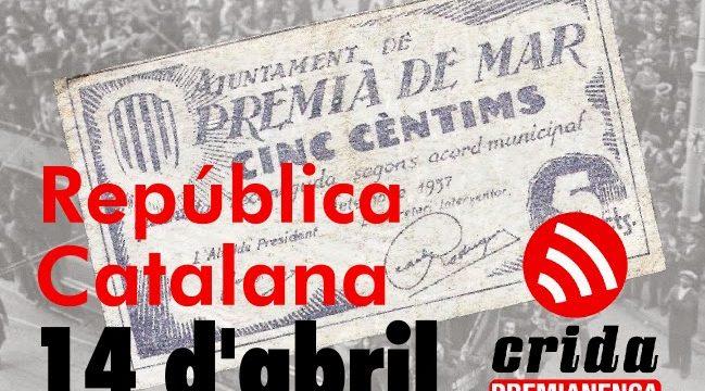 14 d'abril. Republicanisme, drets i autodeterminació en uns temps d'emergència sanitària, social i climàtica.